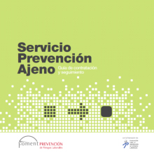 Servicio Prevención Ajeno: Guía de Contratación y Seguimiento (2011)