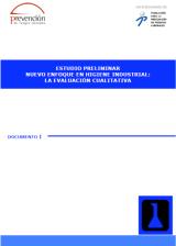 Estudio preliminar. Nuevo enfoque en higiene industrial: la evaluación cualitativa (2008)