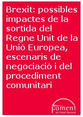 Brexit: possibles impactes de la sortida del Regne Unit de la Unió Europea, escenaris de negociació i del procediment comunitari