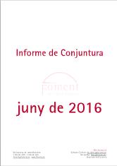 Informe de Conjuntura. Juny de 2016
