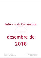 Informe de Conjuntura. Desembre de 2016