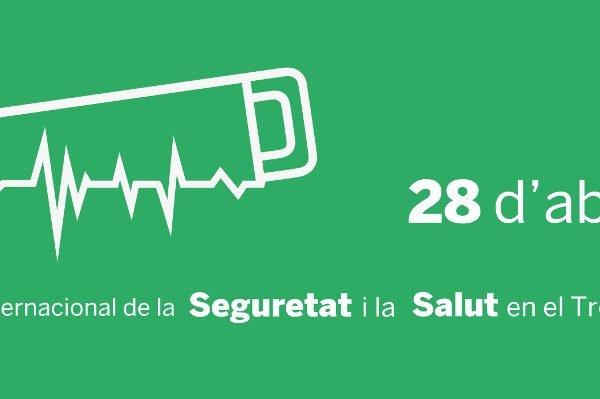 28 d'abril de 2018. Dia internacional de la Seguretat i Salut en el Treball.