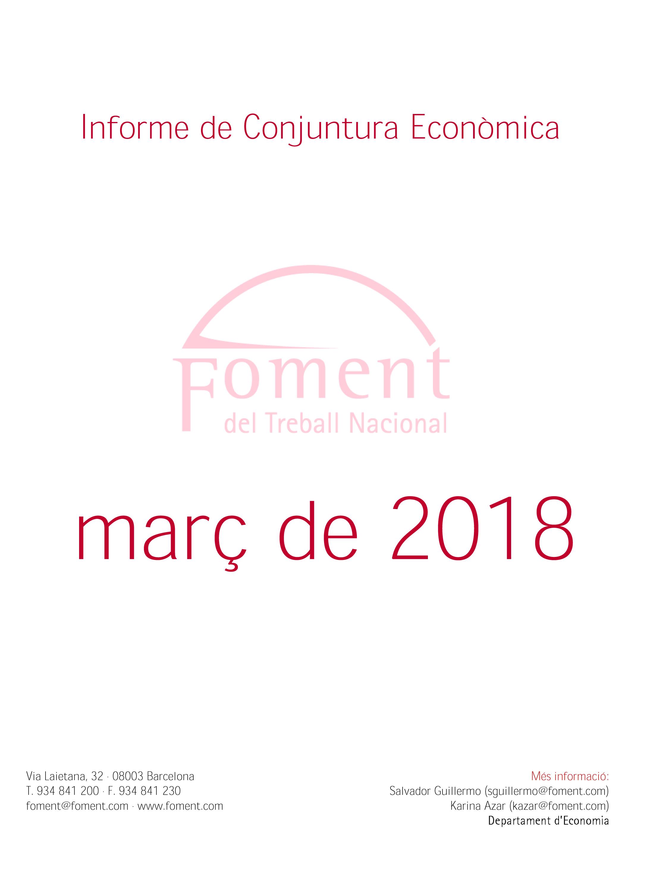 Informe de Conjuntura Econòmica a Catalunya. Març de 2018