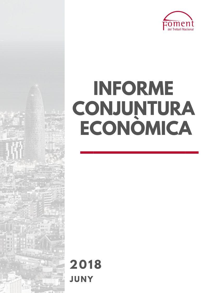 Informe de Conjuntura Econòmica a Catalunya. Juny de 2018
