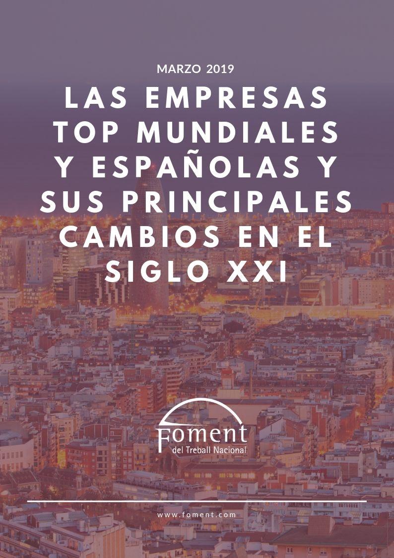 Las empresas Top mundiales y españolas y sus principales cambios en el siglo XXI