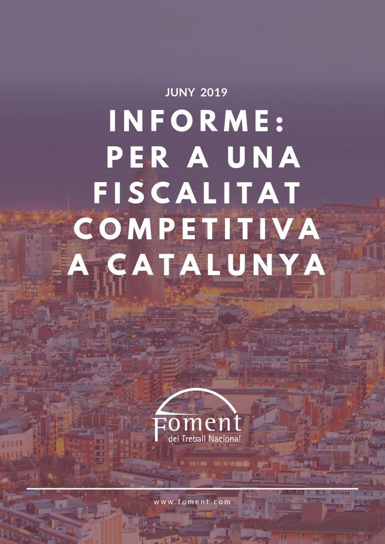 Informe: Per a una fiscalitat competitiva a Catalunya