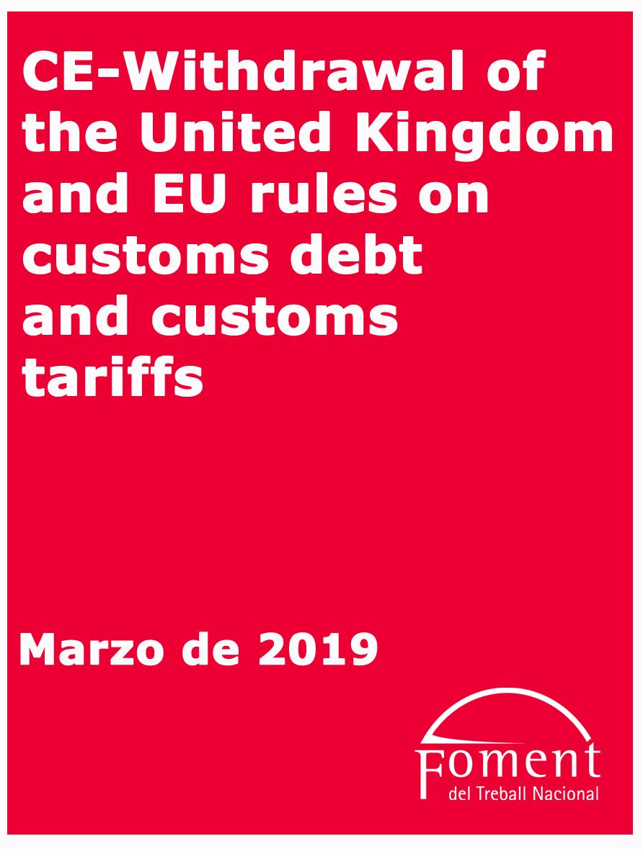 Retirada del Regne Unit i de les normes de la UE sobre deute duaner i tarifes duaneres