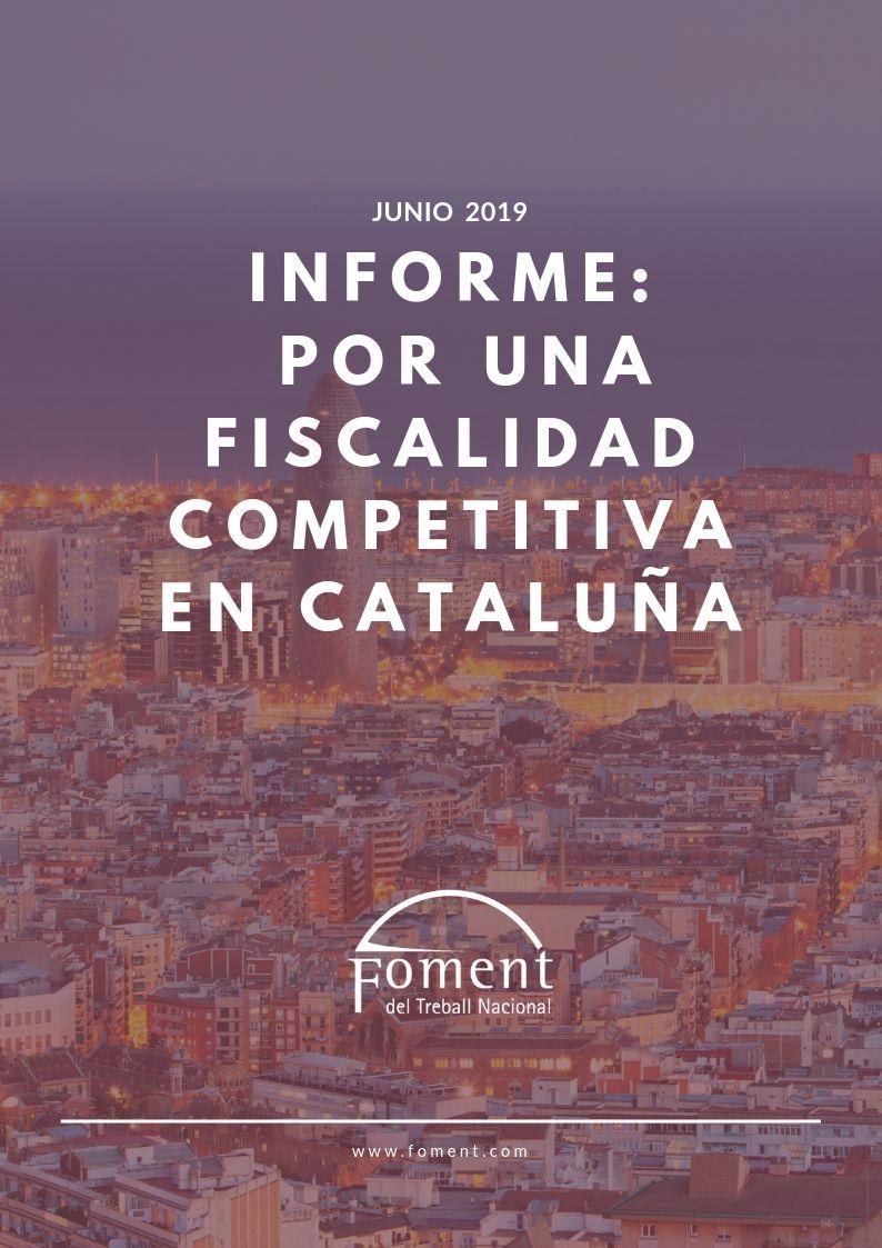 Informe: Por una fiscalidad competitiva en Cataluña