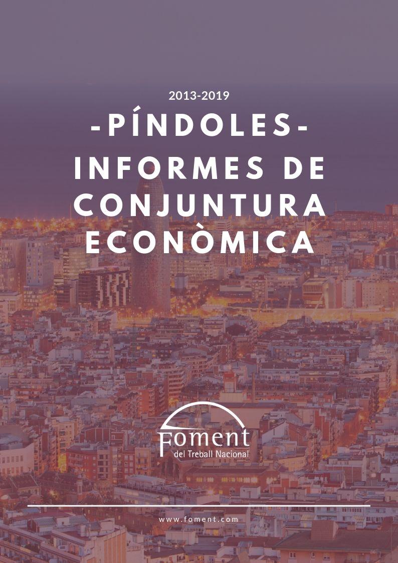 Píndoles dels Informes de Conjuntura Econòmica 2013-2019