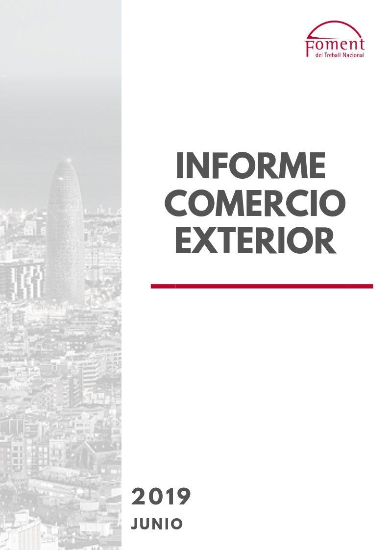 INFORME MENSUAL DE COMERCIO EXTERIOR – JUNIO 2019