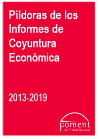 Píldoras de los Informes de Coyuntura Económica 2013-2019