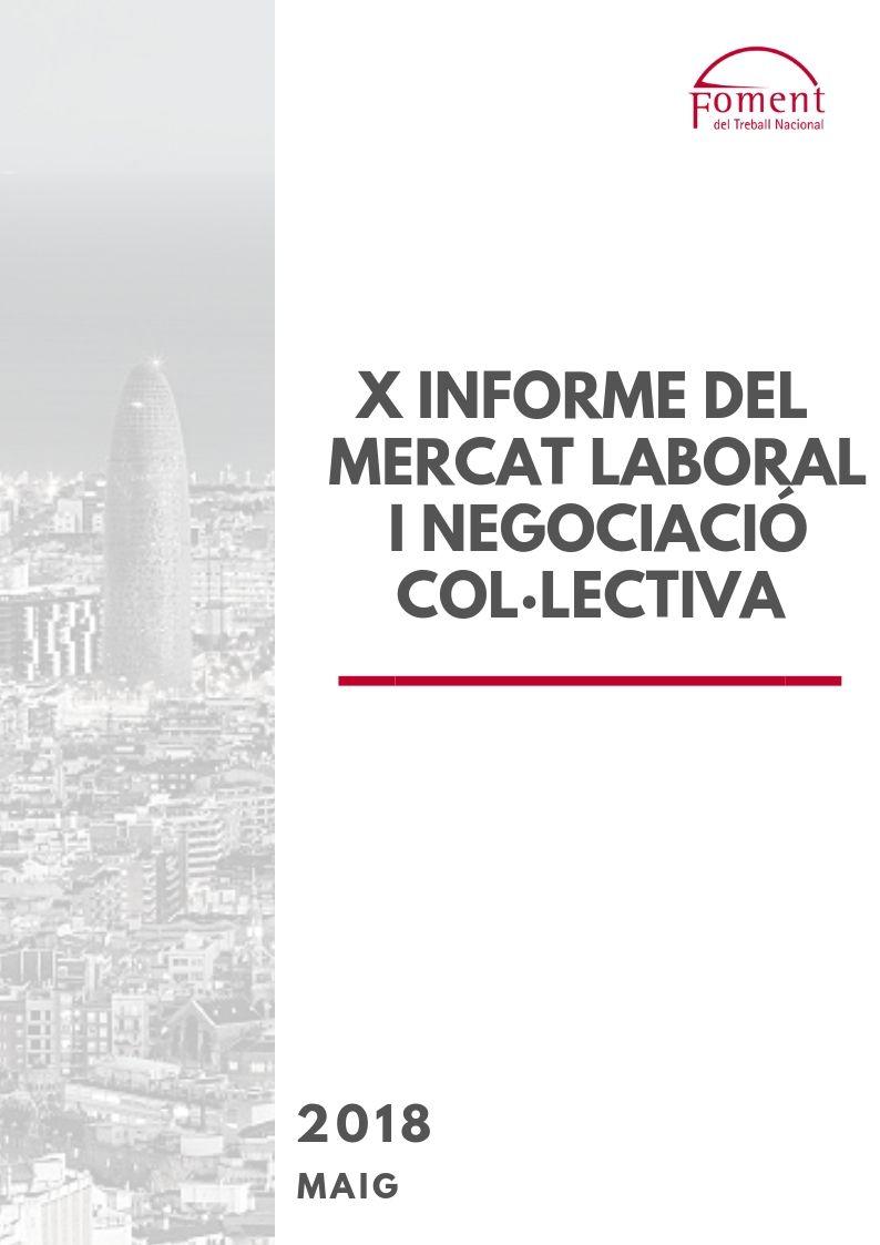 X Informe del Mercat Laboral i Negociació Col·lectiva – Maig de 2018