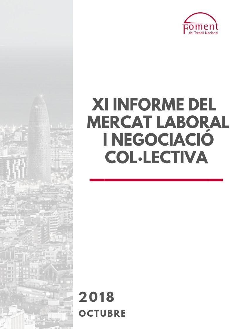 XI Informe del Mercat Lagoral i Negociació Col·lectiva – Octubre de 2018