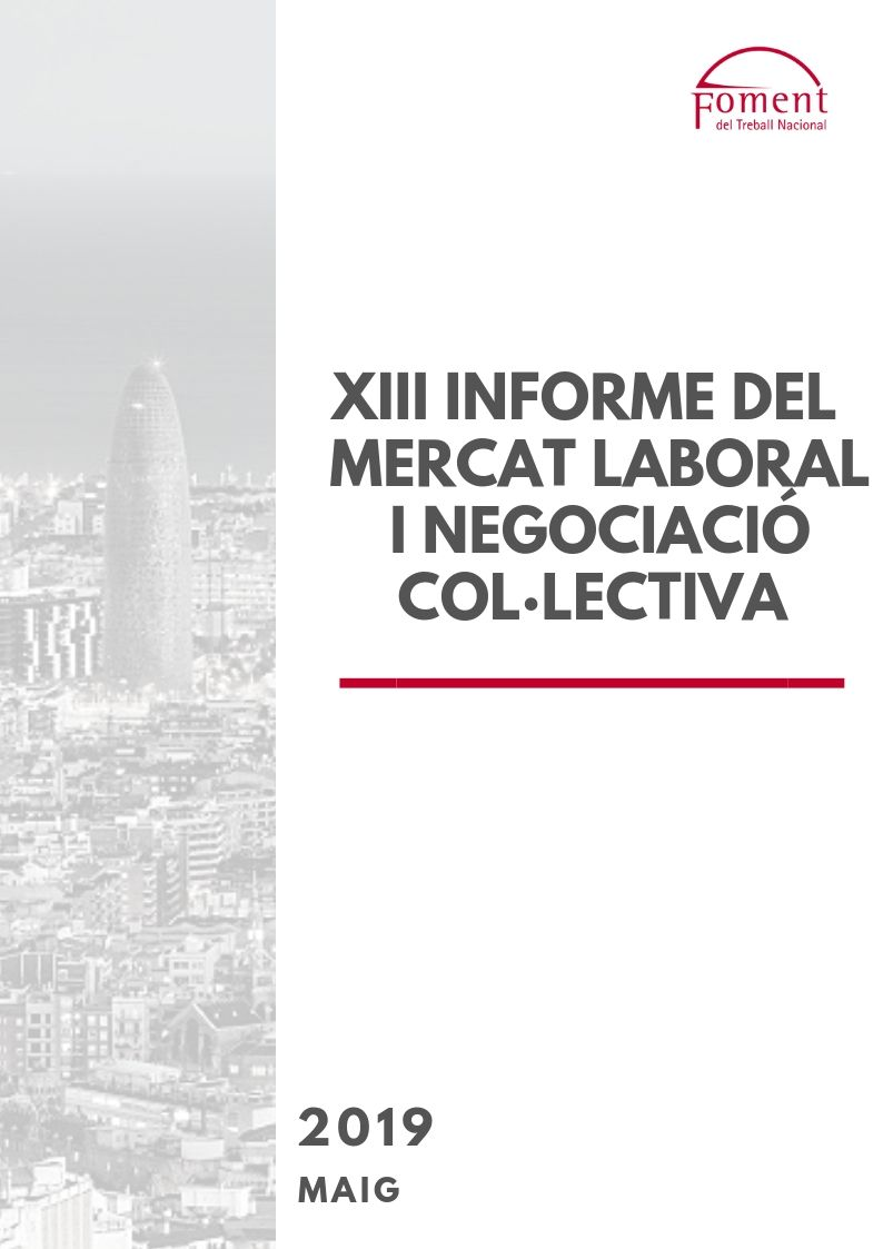 Informe del Mercat Laboral i Negociació Col·lectiva- Maig 2019