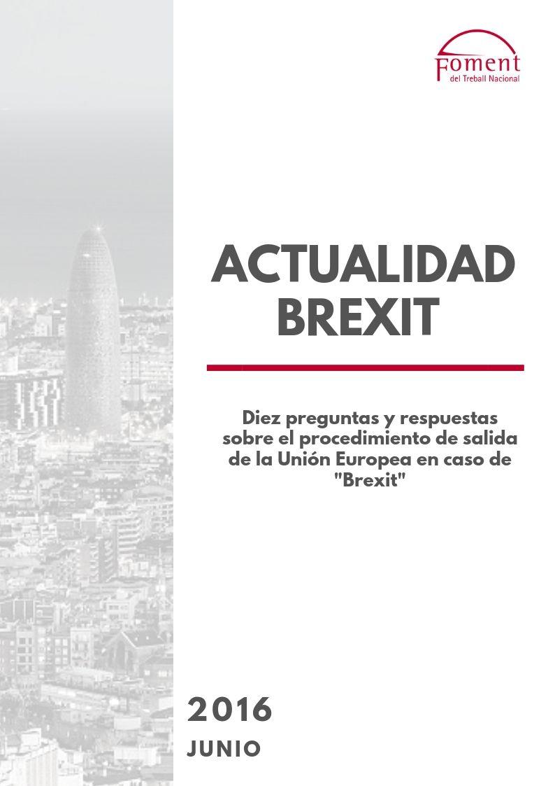 Diez preguntas y respuestas sobre el procedimiento de salida de la Unión Europea en el caso Brexit- Junio 2016