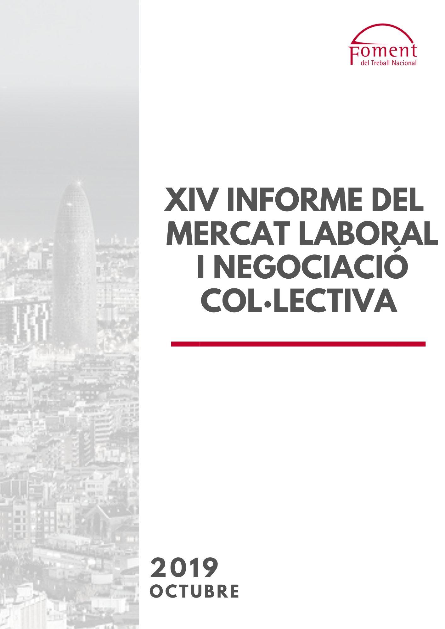 XIV Informe de Mercat Laboral i Negociació Col·lectiva