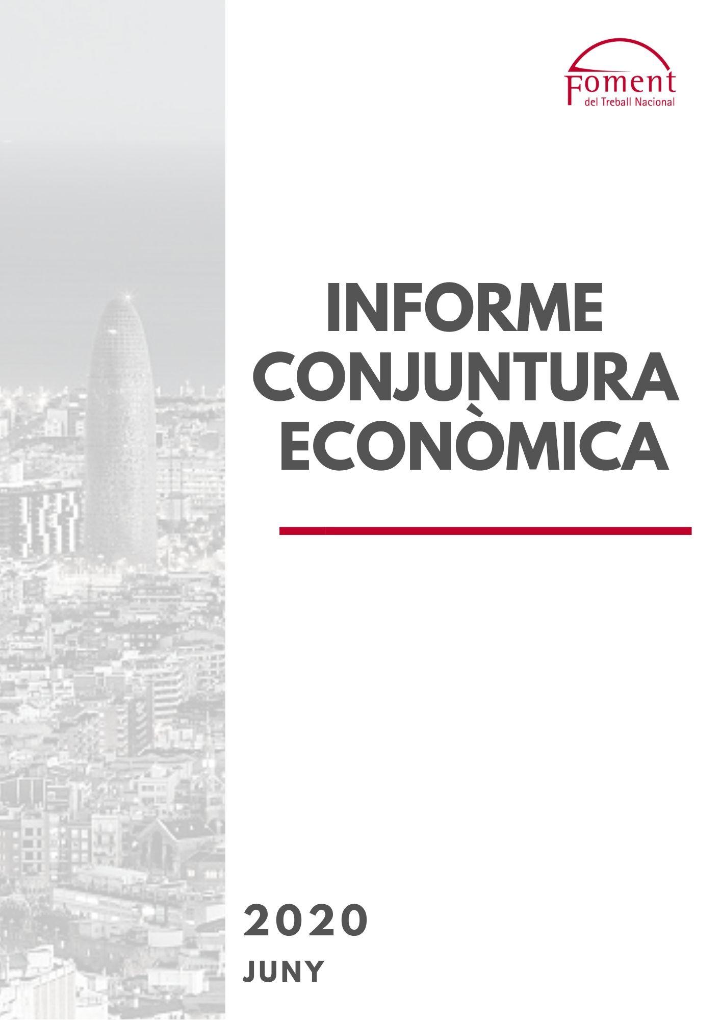 Informe de Conjuntura Econòmica- Juny 2020