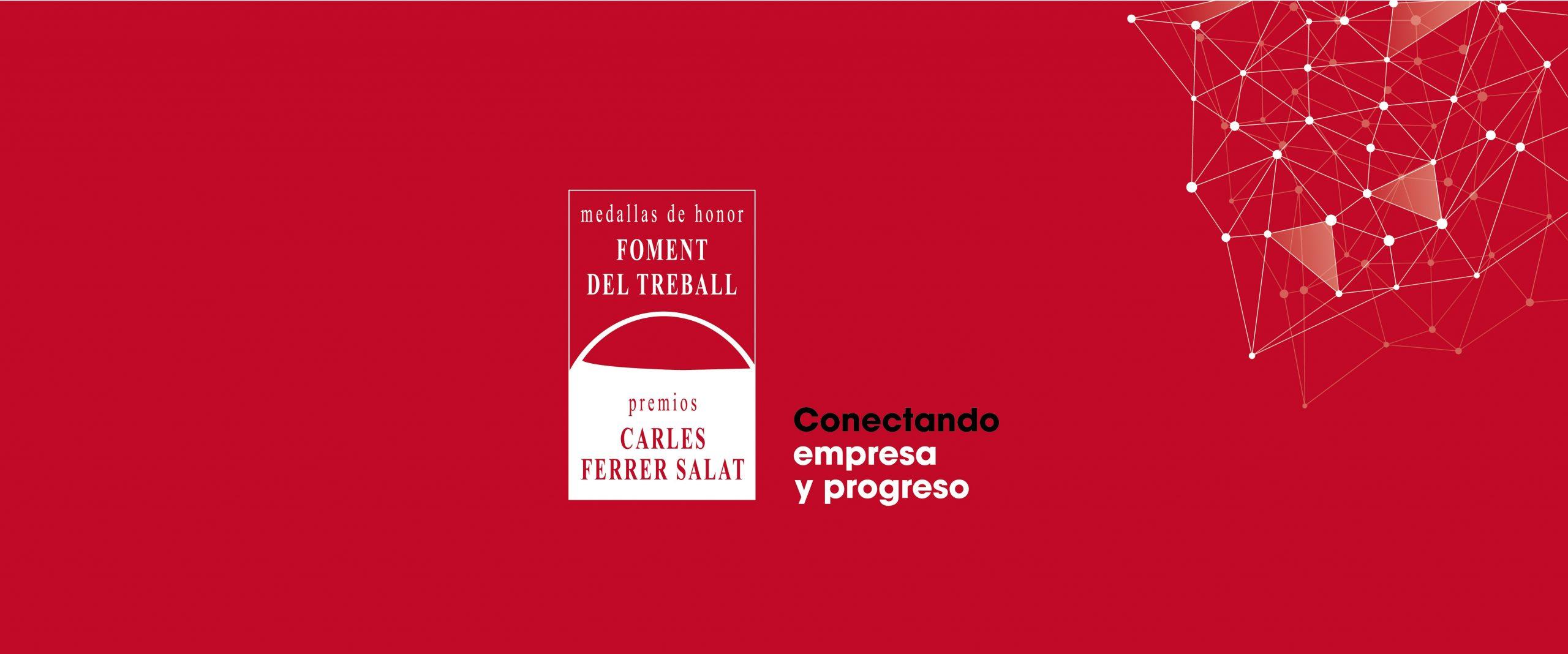 """Streaming de la entrega de las Medallas de Honor 2020 y de los XIII Premios Carles Ferrer Salat: """"Connectant empresa i progrés"""""""