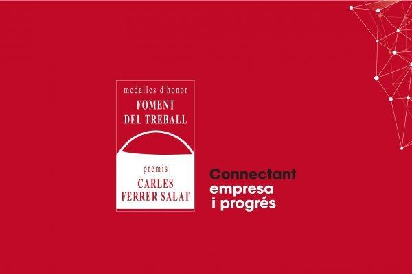 """Streaming del lliurament de les Medalles d'Honor 2020 i dels XIII Premis Carles Ferrer Salat: """"Connectant empresa i progrés"""""""
