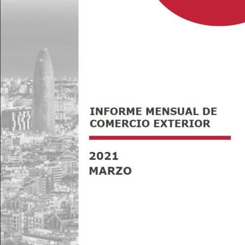 Informe mensual de Comercio Exterior- Marzo 2021